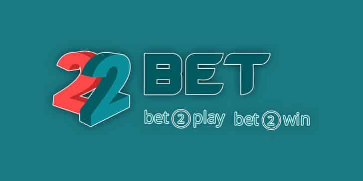 22Bet – Đánh giá uy tín và Link vào 22Bet khi bị chặn