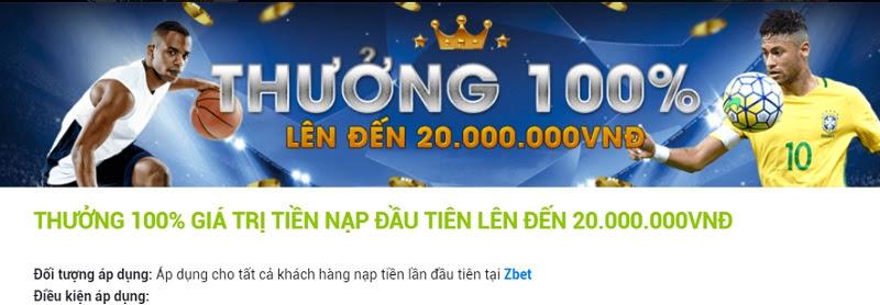 Thưởng 100% giá trị nạp lần đầu hoàn toàn có thật tại ZBet